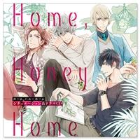 『Home, Honey Home』シチュエーション&ドラマCD